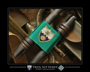 "22nd Infantry Regiment- ""DEEDS NOT WORDS"""